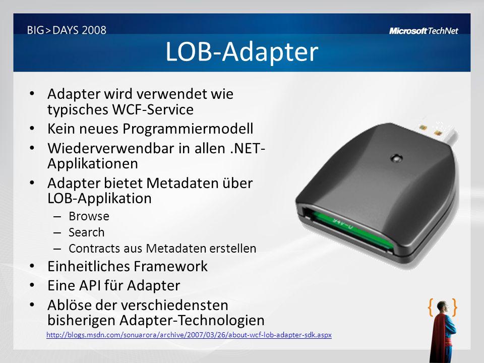 LOB-Adapter Adapter wird verwendet wie typisches WCF-Service