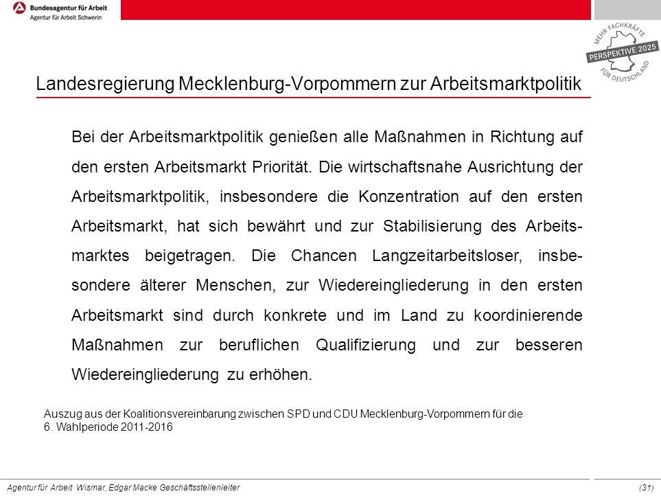 Landesregierung Mecklenburg-Vorpommern zur Arbeitsmarktpolitik