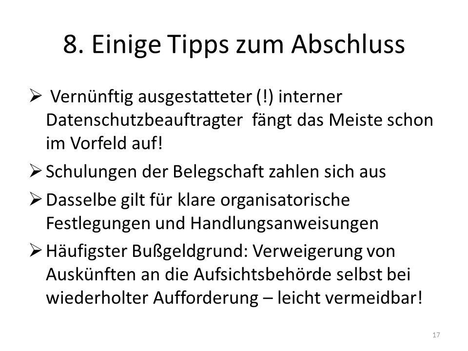 8. Einige Tipps zum Abschluss