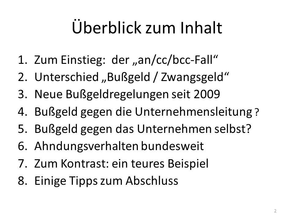 """Überblick zum Inhalt Zum Einstieg: der """"an/cc/bcc-Fall"""