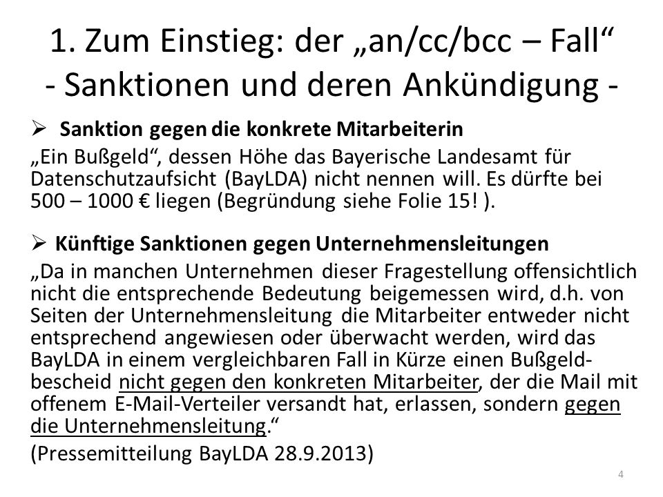 """1. Zum Einstieg: der """"an/cc/bcc – Fall - Sanktionen und deren Ankündigung -"""