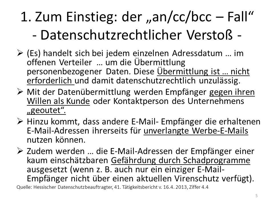 """1. Zum Einstieg: der """"an/cc/bcc – Fall - Datenschutzrechtlicher Verstoß -"""
