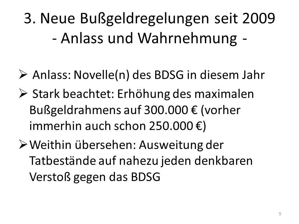 3. Neue Bußgeldregelungen seit 2009 - Anlass und Wahrnehmung -