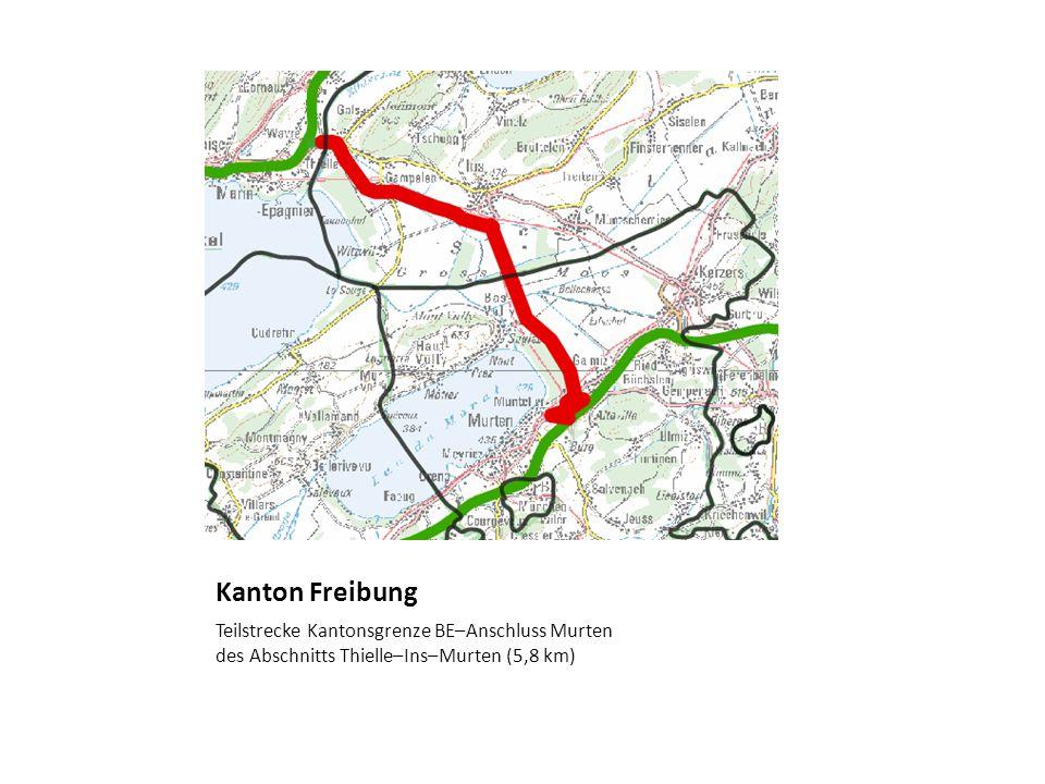 Kanton Freibung Teilstrecke Kantonsgrenze BE–Anschluss Murten des Abschnitts Thielle–Ins–Murten (5,8 km)