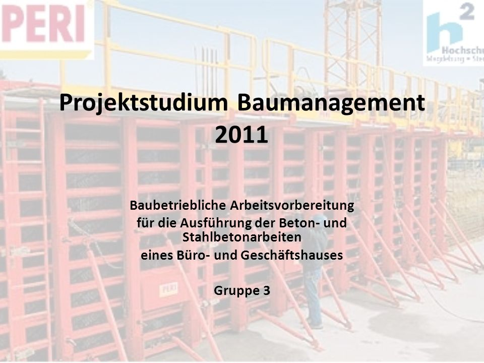 Projektstudium Baumanagement 2011