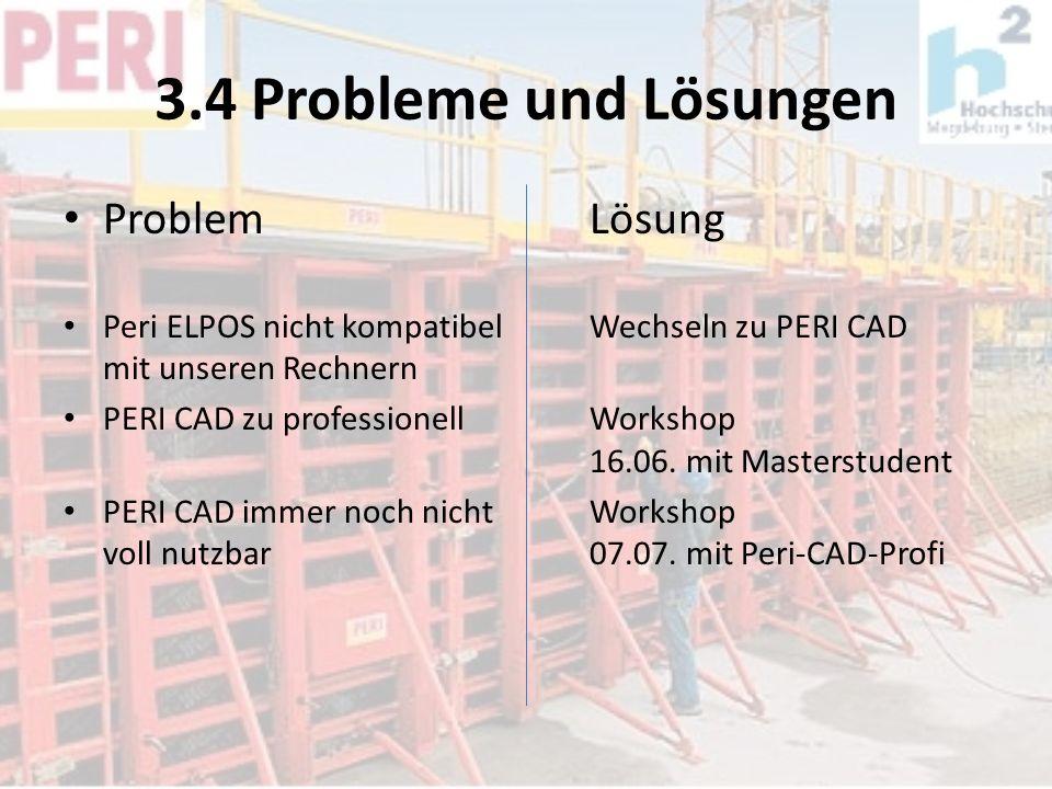 3.4 Probleme und Lösungen Problem Lösung
