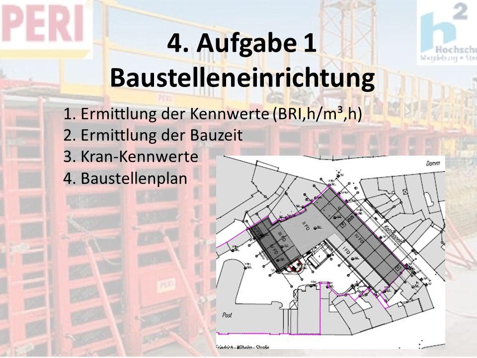 4. Aufgabe 1 Baustelleneinrichtung
