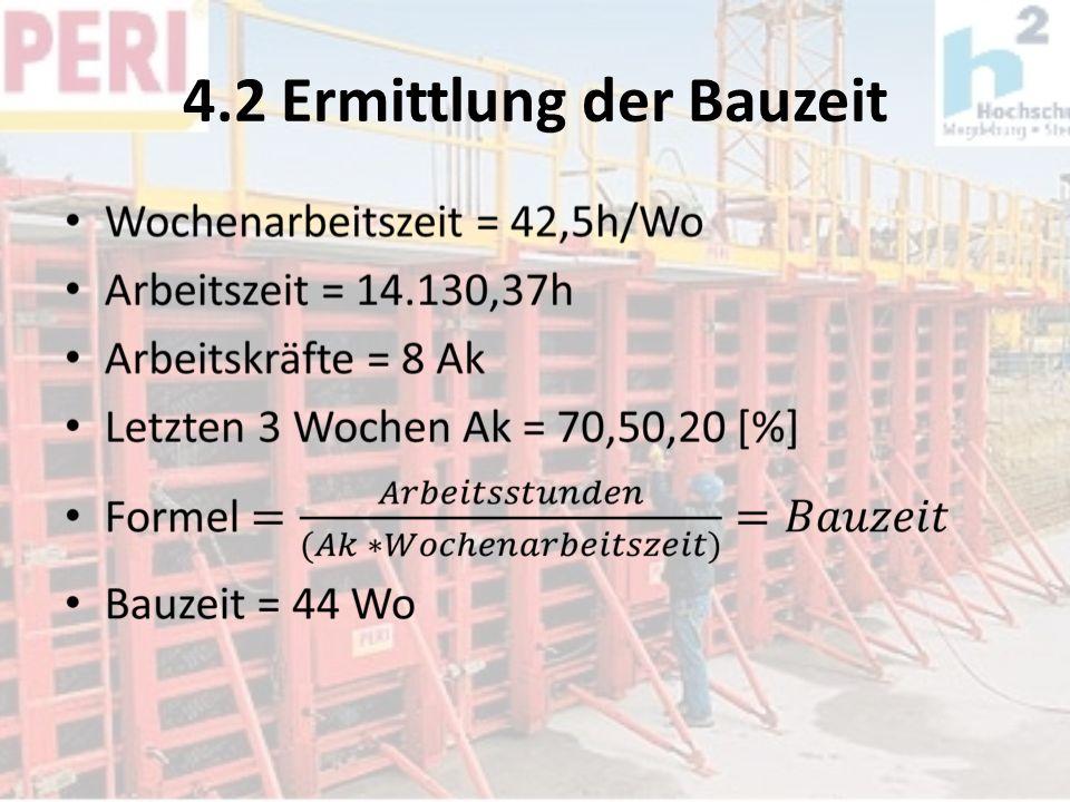 4.2 Ermittlung der Bauzeit