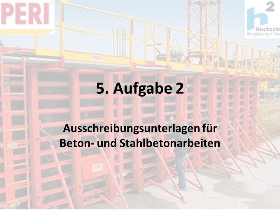 Ausschreibungsunterlagen für Beton- und Stahlbetonarbeiten