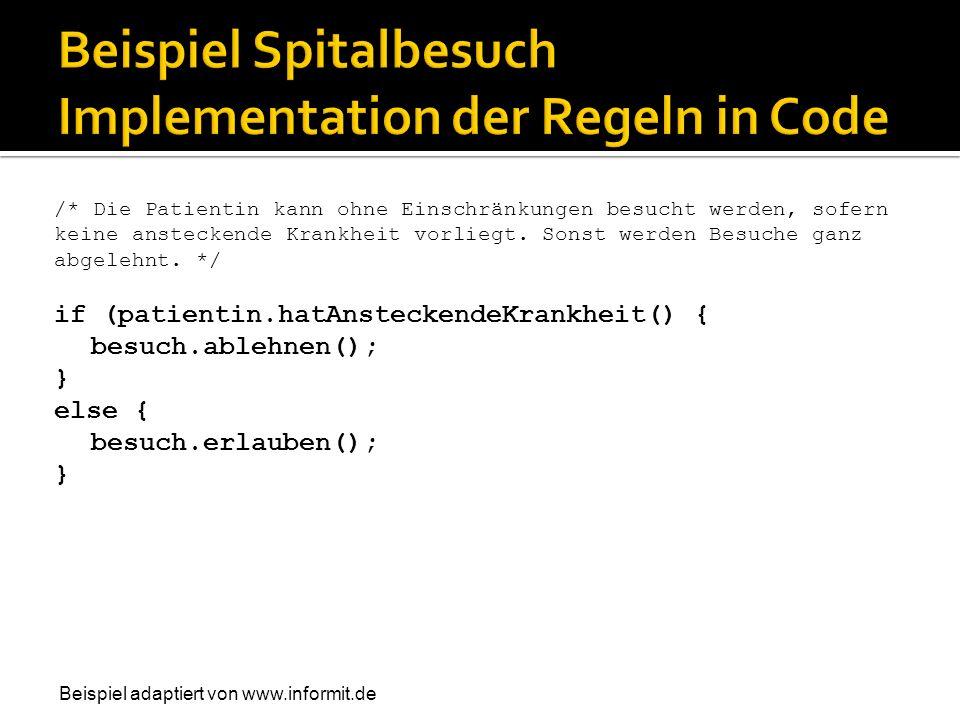 Beispiel Spitalbesuch Implementation der Regeln in Code