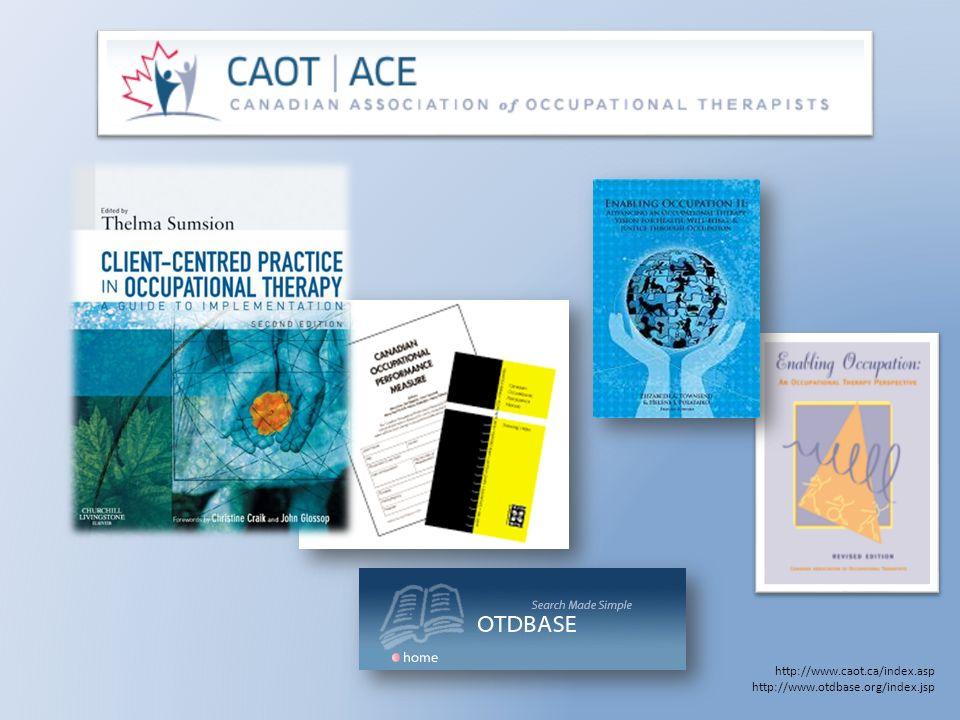 http://www.caot.ca/index.asp http://www.otdbase.org/index.jsp