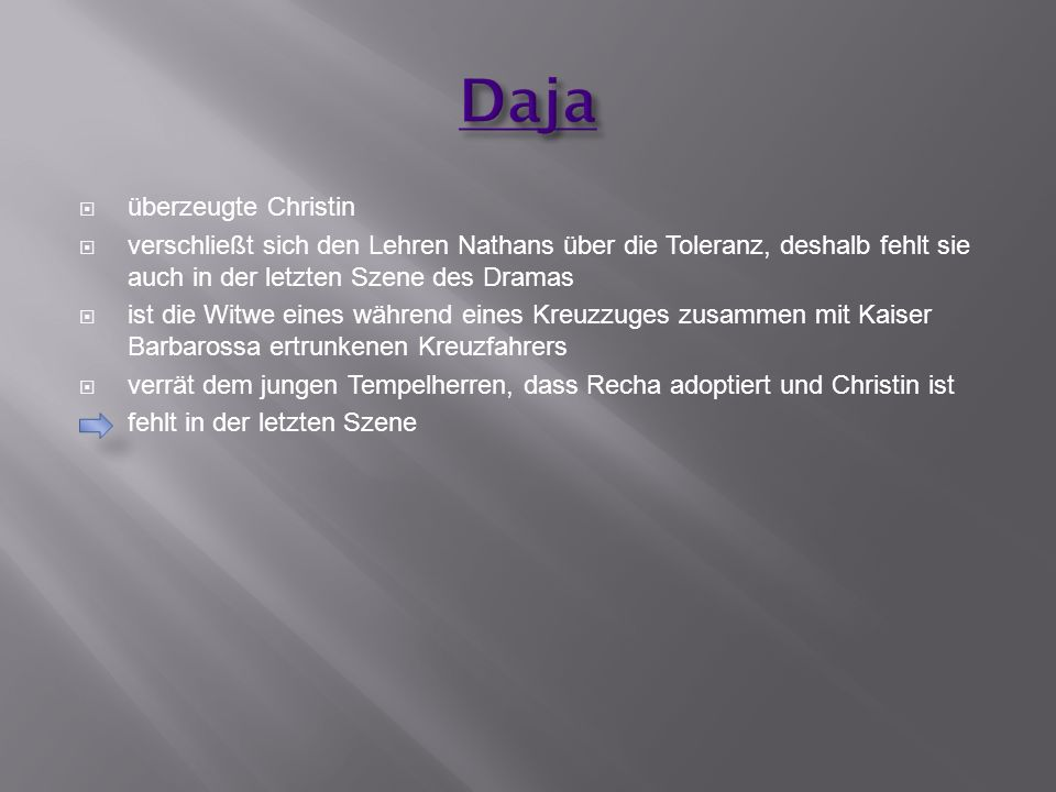 Daja überzeugte Christin