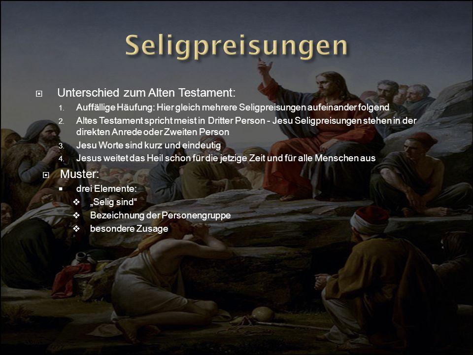 Seligpreisungen Unterschied zum Alten Testament: Muster: