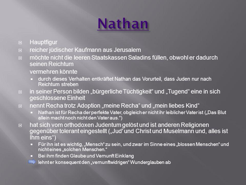 Nathan Hauptfigur reicher jüdischer Kaufmann aus Jerusalem