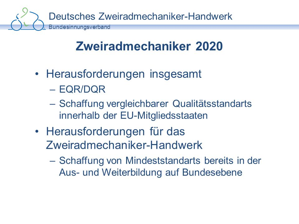 Zweiradmechaniker 2020 Herausforderungen insgesamt