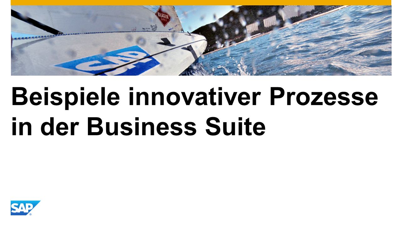 Beispiele innovativer Prozesse in der Business Suite