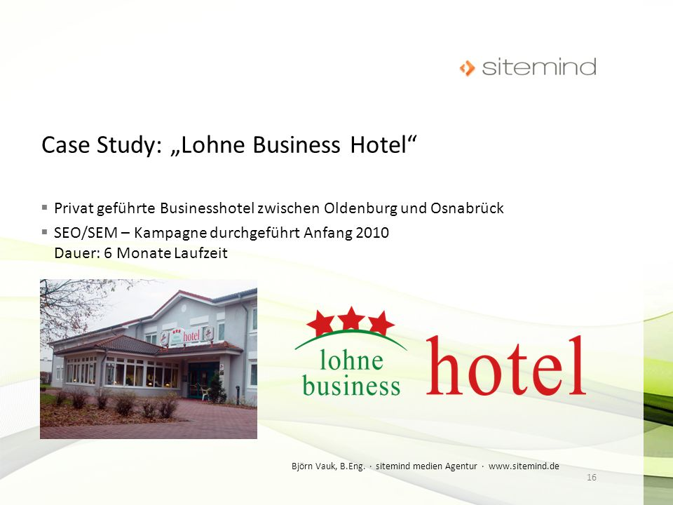 "Case Study: ""Lohne Business Hotel"