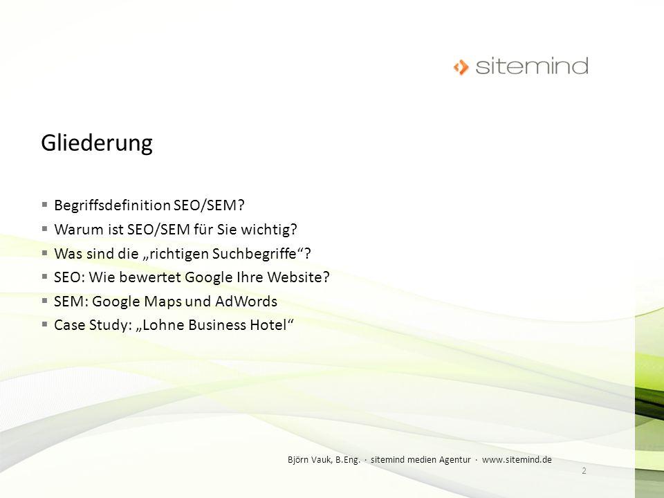 Gliederung Begriffsdefinition SEO/SEM
