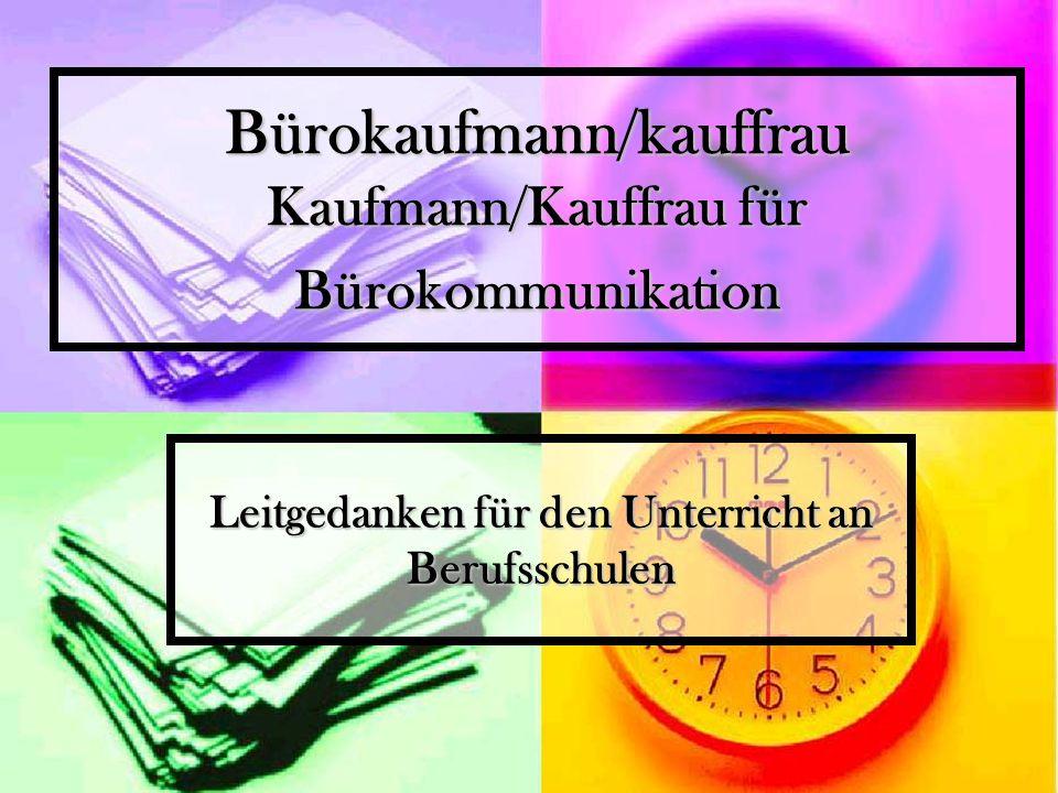 Bürokaufmann/kauffrau Kaufmann/Kauffrau für Bürokommunikation
