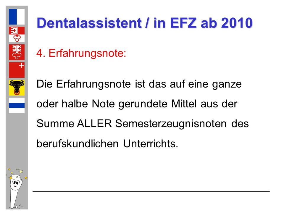 Dentalassistent / in EFZ ab 2010