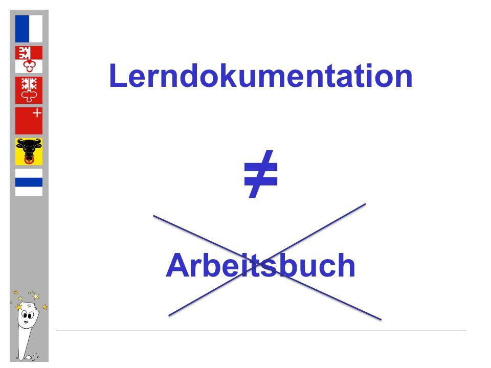 Lerndokumentation ≠ Arbeitsbuch
