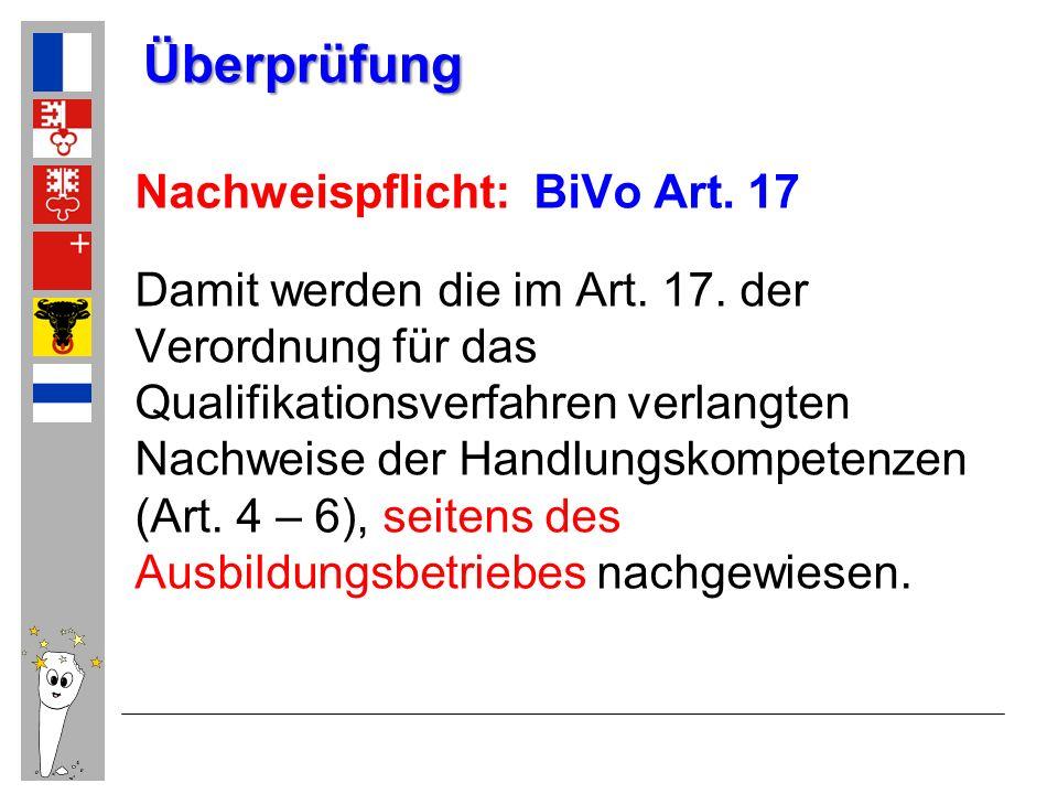 Überprüfung Nachweispflicht: BiVo Art. 17
