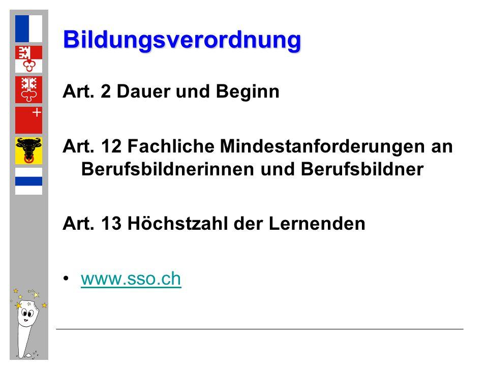 Bildungsverordnung Art. 2 Dauer und Beginn