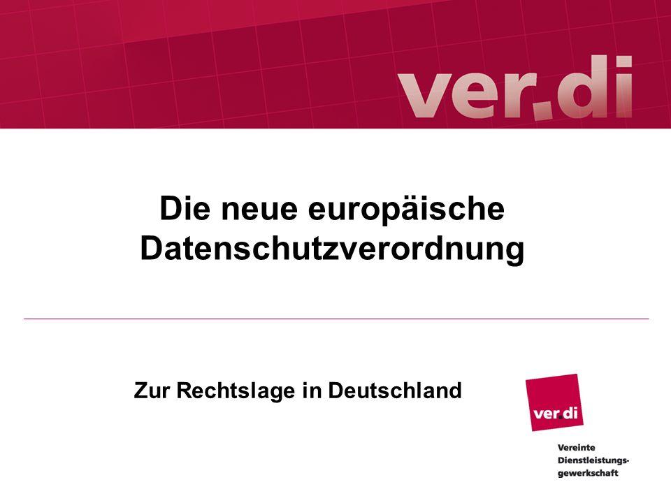 Die neue europäische Datenschutzverordnung