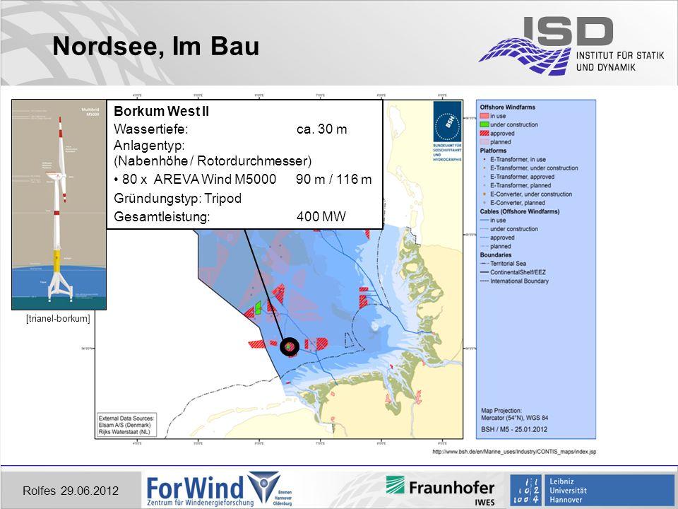 Nordsee, Im Bau Borkum West II Wassertiefe: ca. 30 m Anlagentyp: