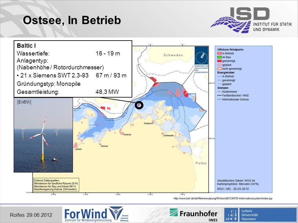 Ostsee, In Betrieb Baltic I Wassertiefe: 16 - 19 m Anlagentyp: