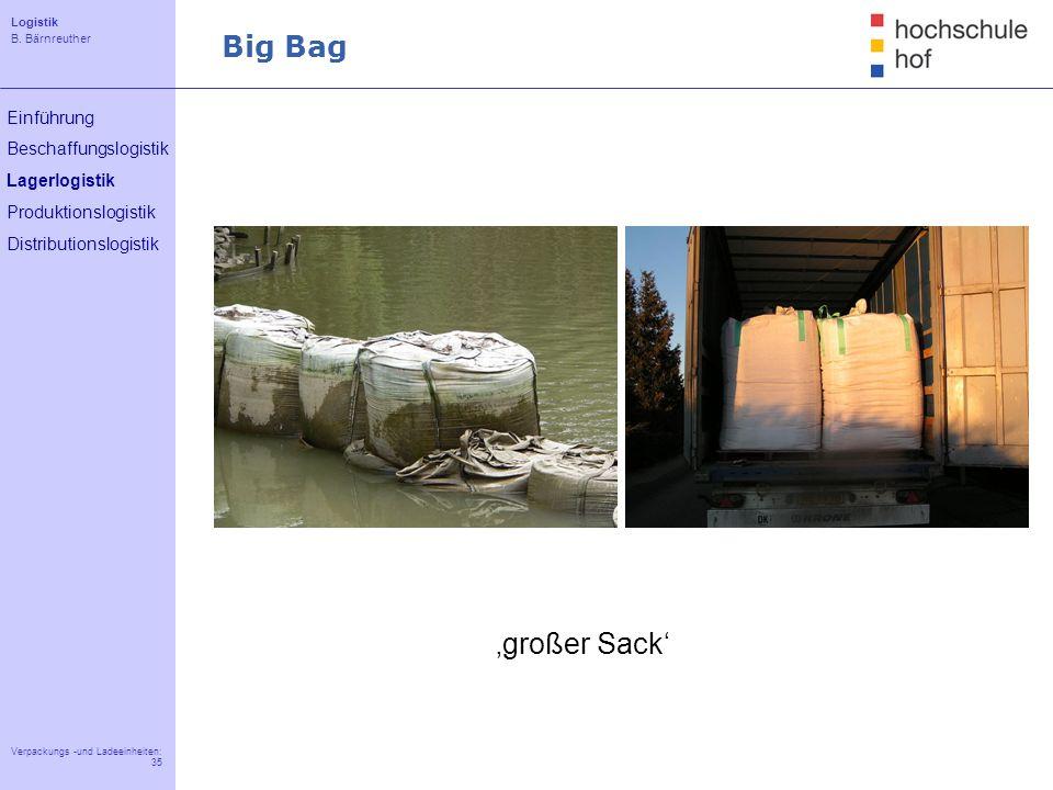 Big Bag 'großer Sack'