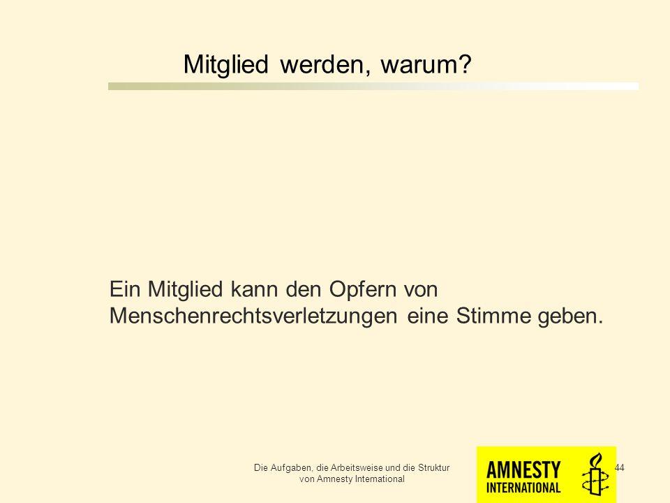 Mitglied werden, warum Ein Mitglied kann den Opfern von Menschenrechtsverletzungen eine Stimme geben.