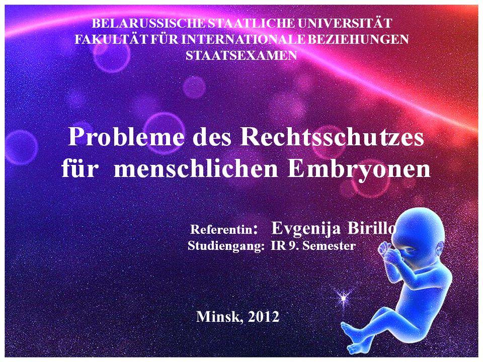 Referentin: Evgenija Birillo Studiengang: IR 9. Semester