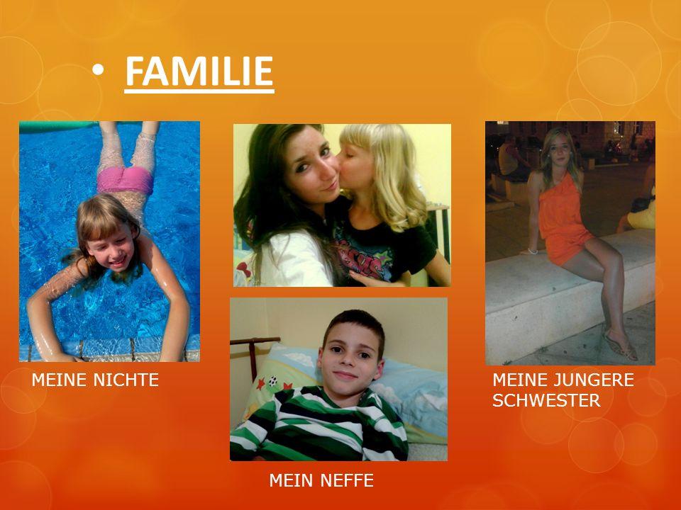 FAMILIE MEINE NICHTE MEINE JUNGERE SCHWESTER MEIN NEFFE