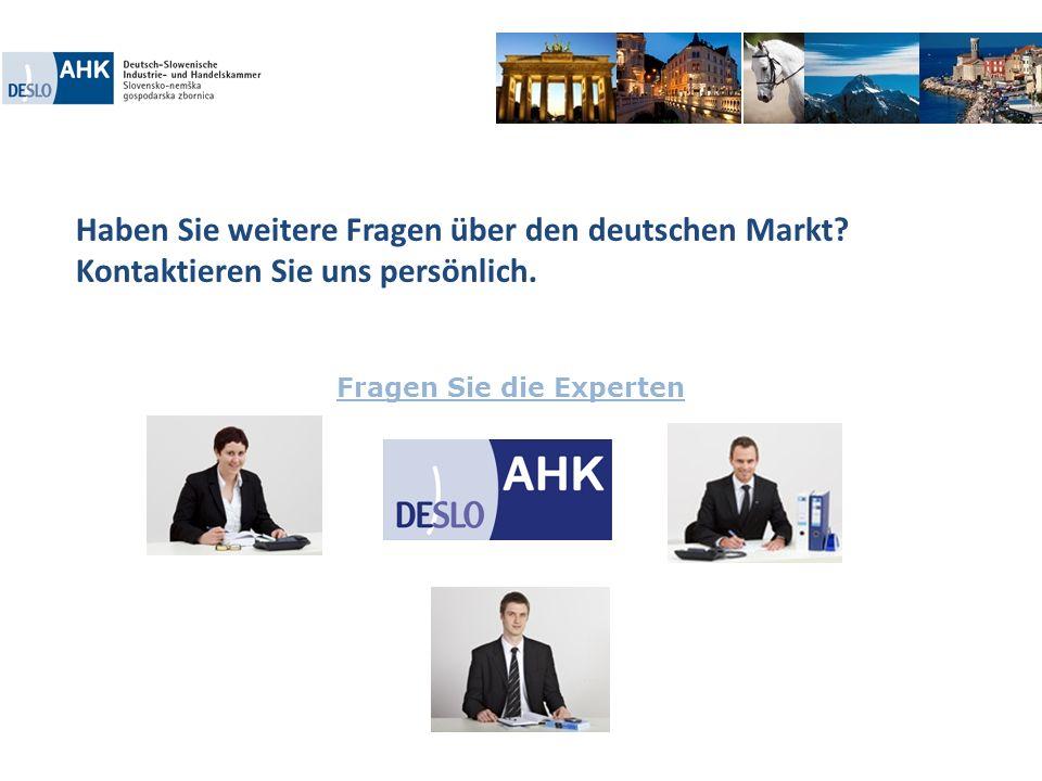 Haben Sie weitere Fragen über den deutschen Markt