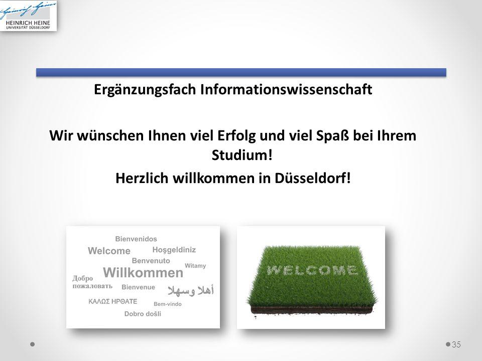 Ergänzungsfach Informationswissenschaft Wir wünschen Ihnen viel Erfolg und viel Spaß bei Ihrem Studium.