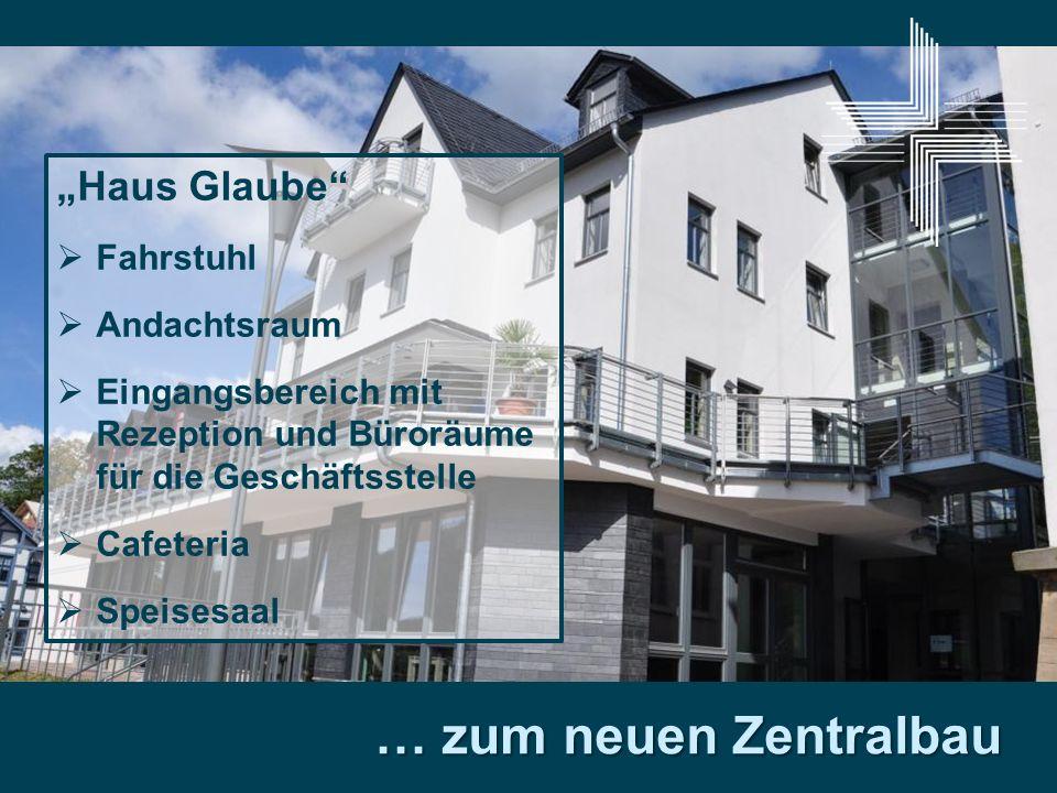 "… zum neuen Zentralbau ""Haus Glaube Fahrstuhl Andachtsraum"