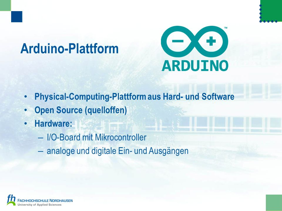 Arduino-Plattform Physical-Computing-Plattform aus Hard- und Software