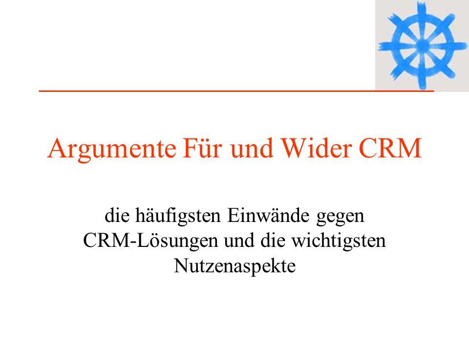 Argumente Für und Wider CRM