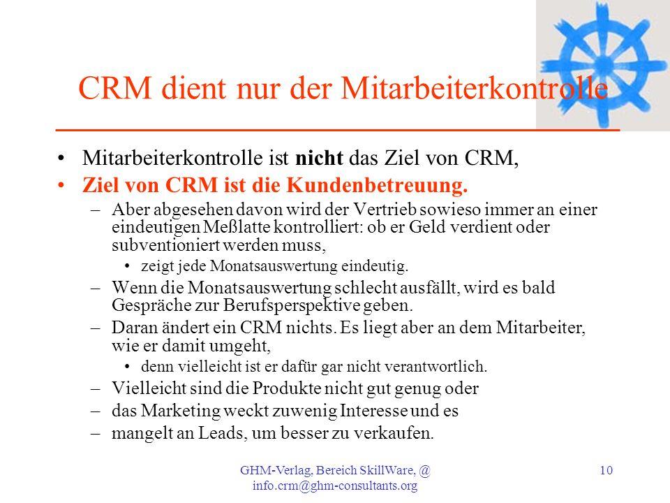 CRM dient nur der Mitarbeiterkontrolle