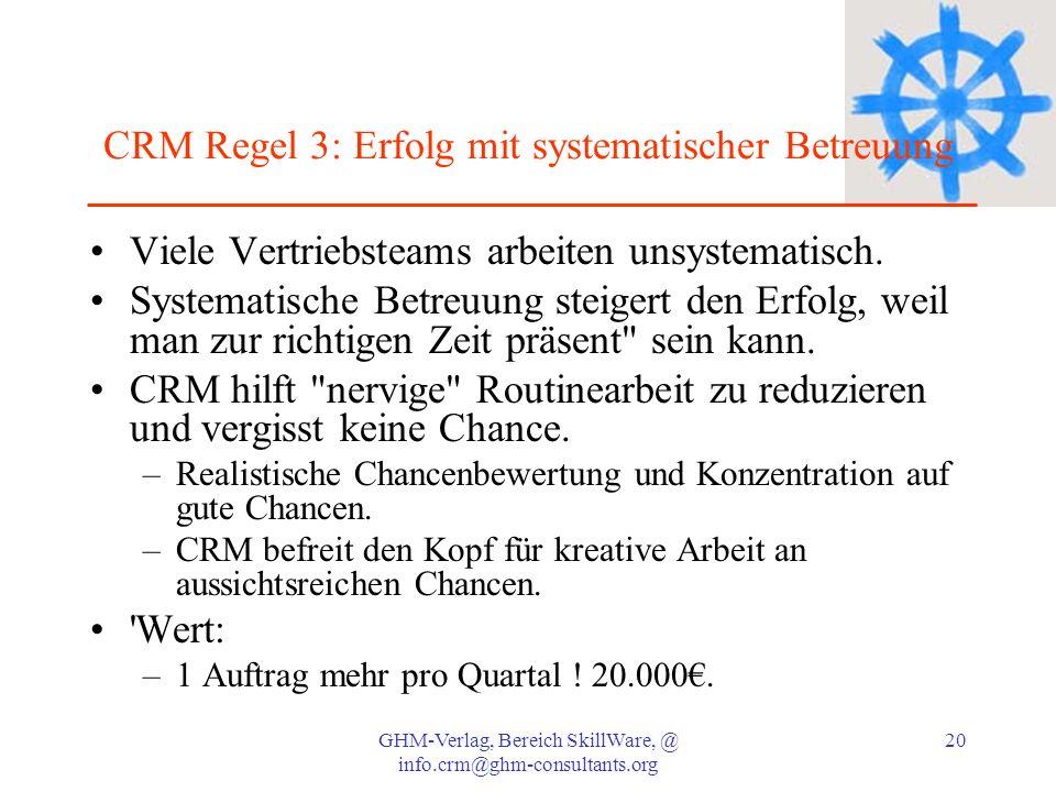 CRM Regel 3: Erfolg mit systematischer Betreuung