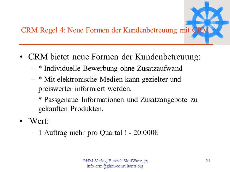 CRM Regel 4: Neue Formen der Kundenbetreuung mit CRM