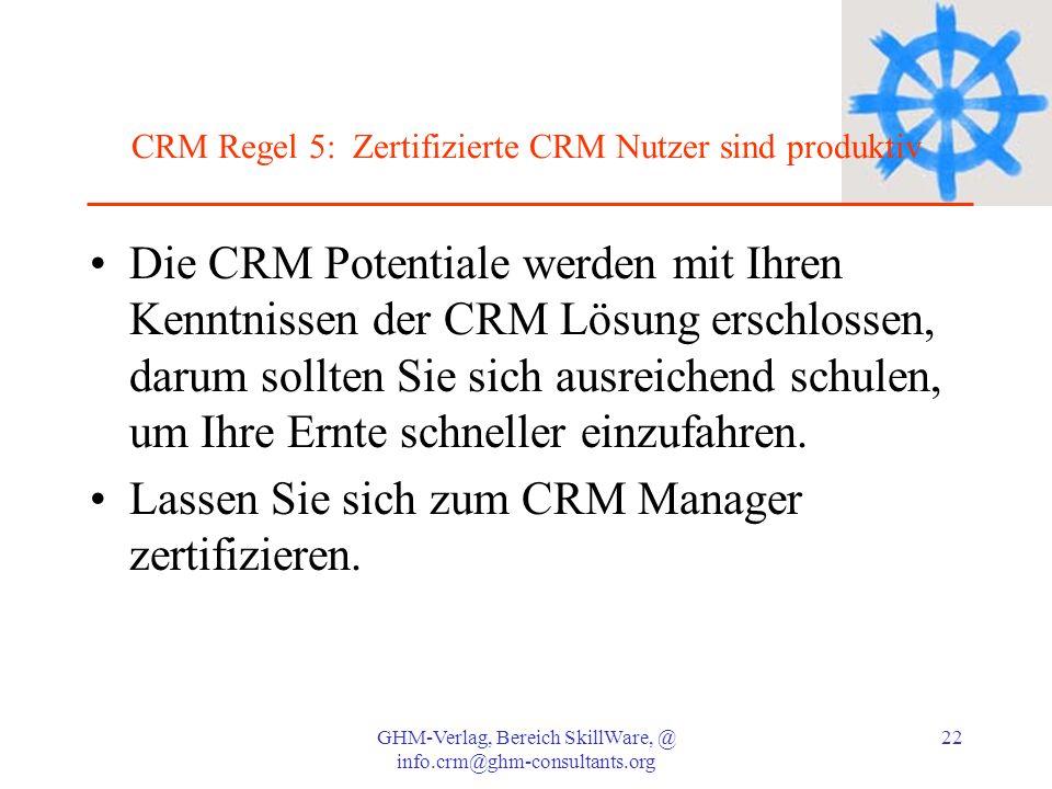 CRM Regel 5: Zertifizierte CRM Nutzer sind produktiv
