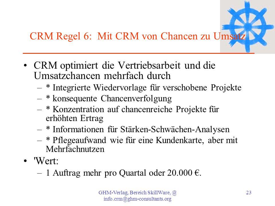 CRM Regel 6: Mit CRM von Chancen zu Umsatz