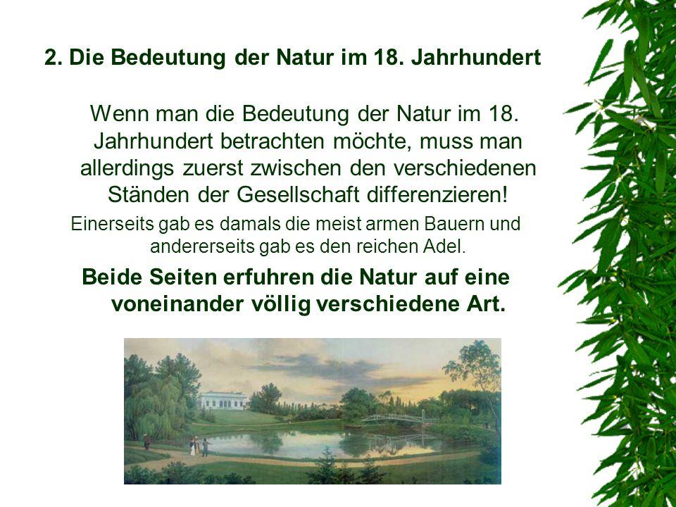 2. Die Bedeutung der Natur im 18. Jahrhundert