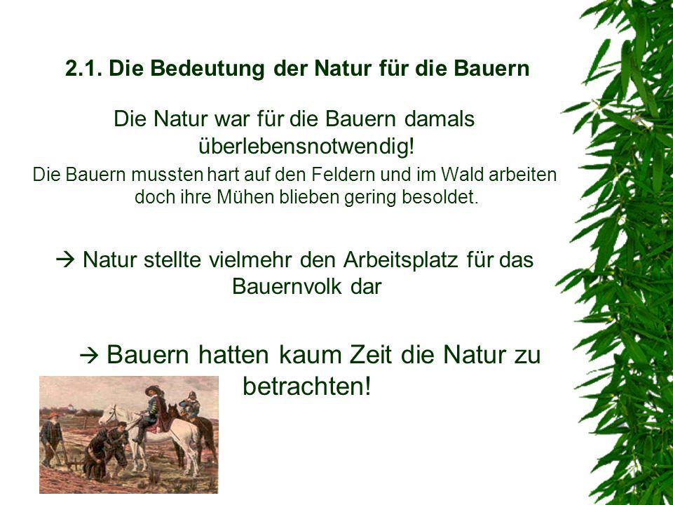 2.1. Die Bedeutung der Natur für die Bauern
