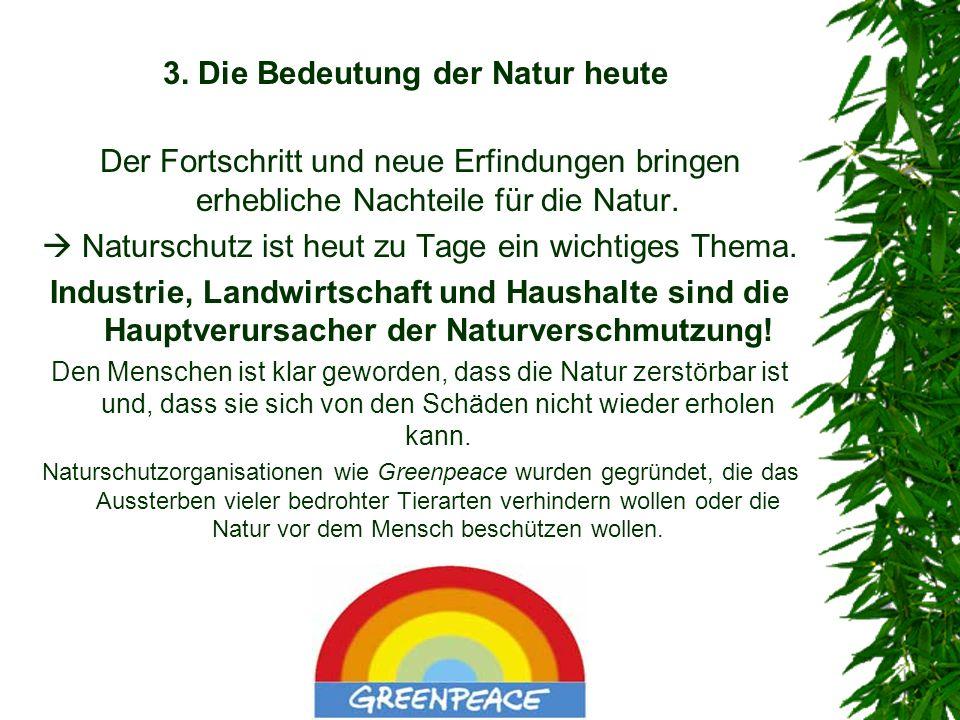 3. Die Bedeutung der Natur heute