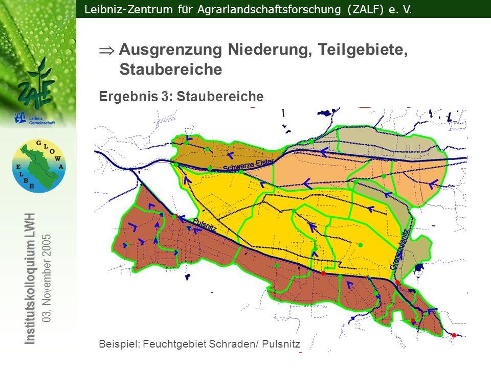  Ausgrenzung Niederung, Teilgebiete, Staubereiche
