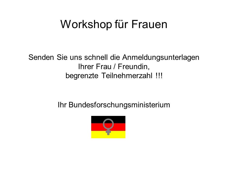 Workshop für Frauen Senden Sie uns schnell die Anmeldungsunterlagen