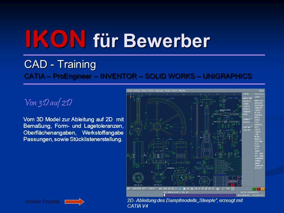 IKON für Bewerber CAD - Training Von 3D auf 2D